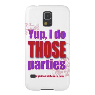 ¡Yup, hago a ESOS fiestas! Carcasa Para Galaxy S5