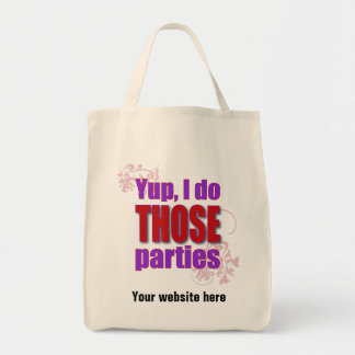 Yup, I do THOSE parties! Tote Bags