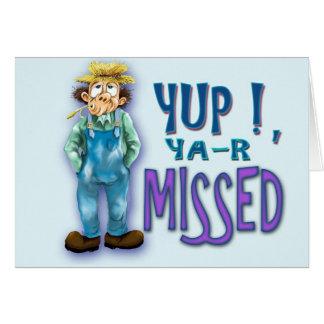 yup Yar missed Card
