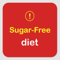 z88 - Food Alert ~ SUGAR-FREE DIET. Square Sticker