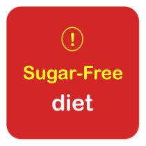 z88 - Food Alert ~ SUGAR-FREE DIET. Square Sticker