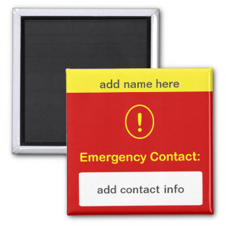 z90 - CUSTOMIZE THIS ~ Emergency Contact Magnet. 2 Inch Square Magnet