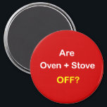"""z93 - Magnetic Reminder ~ ARE OVEN   STOVE OFF? Magnet<br><div class=""""desc"""">MAGNETIC SAFETY REMINDERS &#160; • • • &#160; highly visible for Anyone who could use a simple,  yet colorful reminder. &#160;Perfect on the FRIDGE ~ especially for Seniors,  caregivers or busy households! &#160; &#160;</div>"""