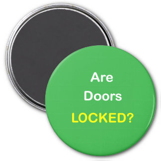 z94 - Magnetic Reminder ~ ARE DOORS LOCKED? Magnet