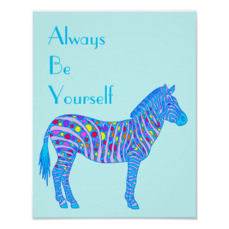 Z Blue Zebra Dots Stripes 11 x 14 Be Yourself Poster