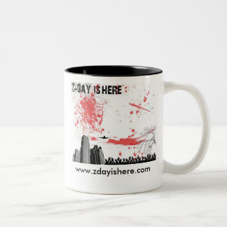 Z Day is Here Mug