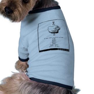 Z era una vez un pedazo de cinc camisa de perro
