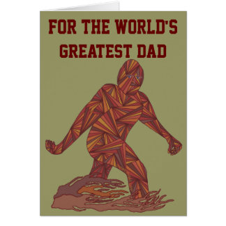 Z Fun Bigfoot Sasquatch Yeti World's Greatest Dad Card