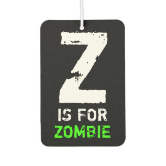 Z Is For Zombie Car Air Freshener