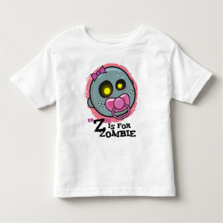 """""""Z"""" is for Zombie w/ Pacifier Girls Toddler T-Shir Toddler T-shirt"""