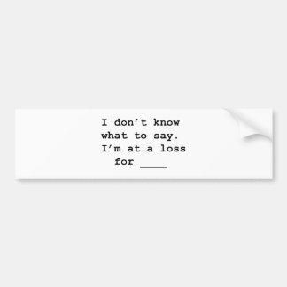 z loss for words bumper sticker