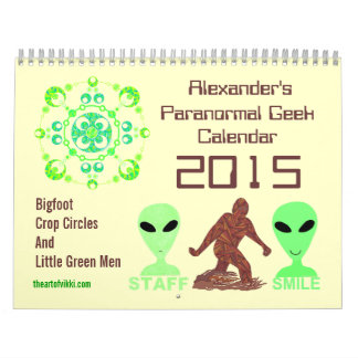 Z Paranormal Geek 2015 Bigfoot Aliens Crop Circles Calendar