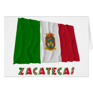Zacatecas que agita la bandera oficiosa tarjeta de felicitación