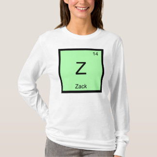 Zack Name Chemistry Element Periodic Table T-Shirt