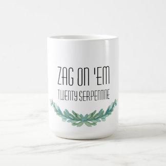 Zag On 'Em: Twenty Serpentine Mug