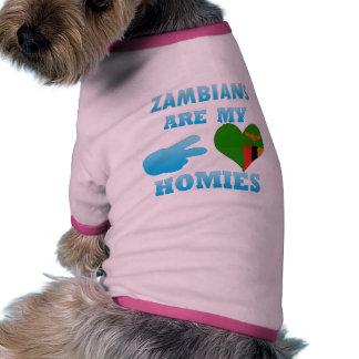 Zambians are my Homies Dog Tee Shirt