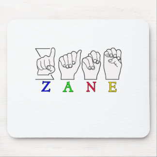 ZANE FINGERSPELLED NAME ASL SIGN MOUSE PAD