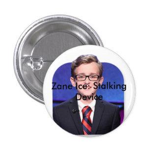 zane ice 5 ever pinback button
