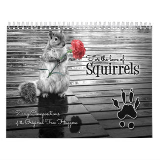 Zany Squirrel Lover's Wildlife Custom Year Calendar