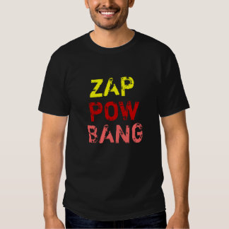 """Zap, Bang, Pow"" t-shirt"