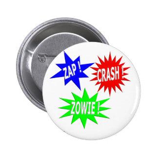 Zap el botón de Zowie del desplome Pin Redondo De 2 Pulgadas