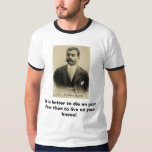 zapata, It is better to die on your feet than t... T-shirts