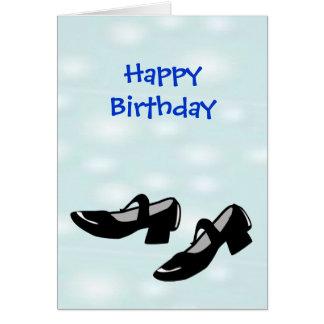 Zapatos de la danza de Mary Janes del feliz Tarjeta De Felicitación