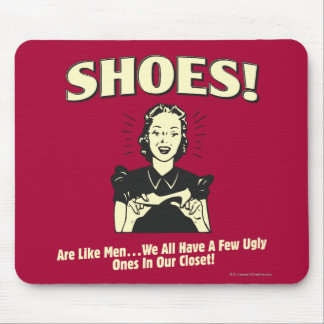 Zapatos: Sea como hombres Tapetes De Ratón