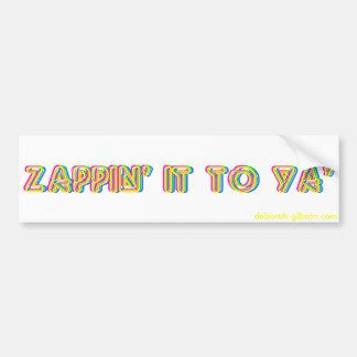 Zappin él a la pegatina para el parachoques de Ya Pegatina Para Auto