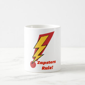 Zapsters Rule - Mug for the Best Audience