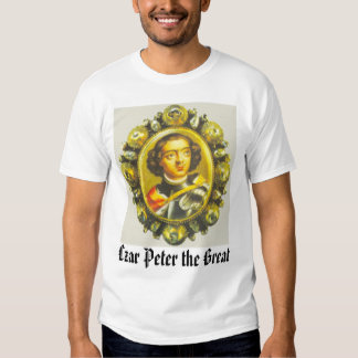 Zar Peter, zar Peter el grande Remera