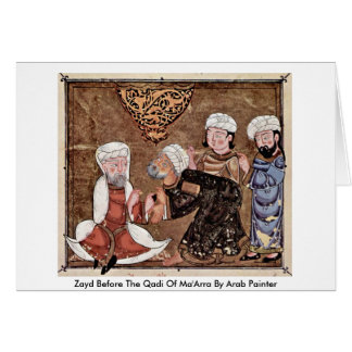 Zayd Before The Qadi Of Ma'Arra By Arab Painter Cards