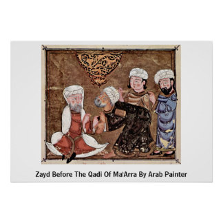 Zayd Before The Qadi Of Ma'Arra By Arab Painter Poster