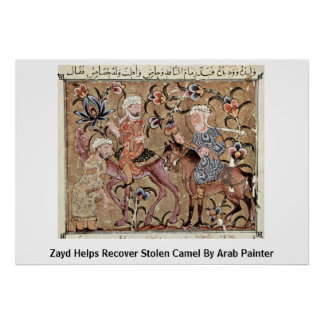 Zayd Helps Recover Stolen Camel By Arab Painter Print
