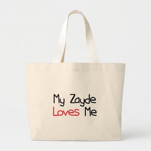 Zayde Loves Me Bags