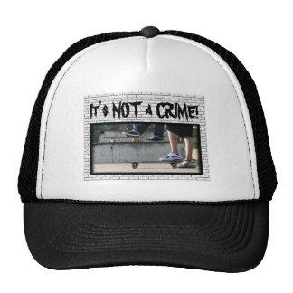 ZAZ109.14x11.C., It's NOT a CRIME! Trucker Hat