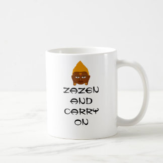 Zazen and Carry On Buddha Face Mug