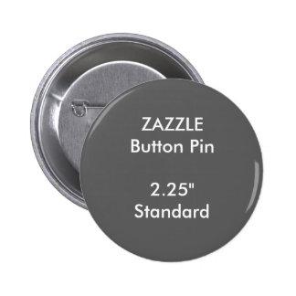 "ZAZZLE Custom 2.25"" Standard Round Button Pin GREY"