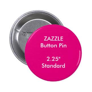 "ZAZZLE Custom 2.25"" Standard Round Button Pin PINK"