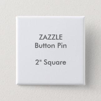 """ZAZZLE Custom 2"""" Square Button Pin"""