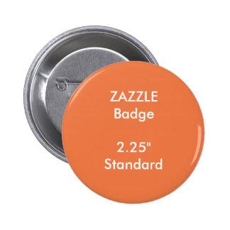 "ZAZZLE Custom Printed 2.25"" Standard Round Badge Pinback Button"