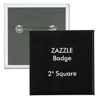 "ZAZZLE Custom Printed 2"" Square Badge BLACK Pinback Button"
