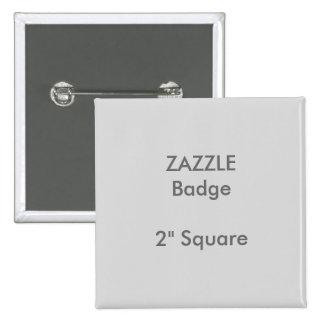 "ZAZZLE Custom Printed 2"" Square Badge GREY Pinback Button"