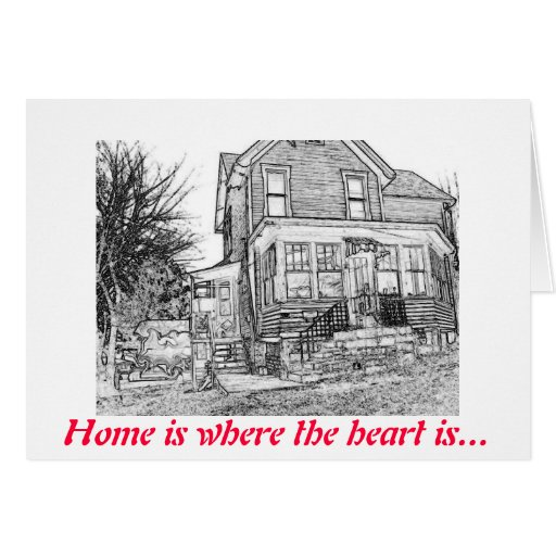 Zazzle happy house, Home is where the heart is... Greeting Card