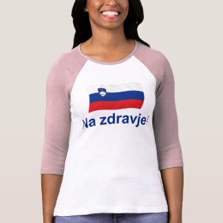 ¡Zdravje esloveno del Na! (A su salud!) Playera