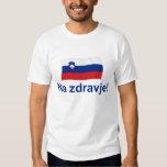 ¡Zdravje esloveno del Na! (A su salud!) Remeras