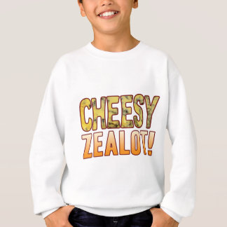 Zealot Blue Cheesy Sweatshirt