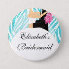 Zebra Bride Bridesmaid  Button / Pin Turquoise