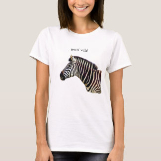 Zebra - Goin Wild T-Shirt