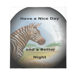 Zebra having & nice day and a better night. memo notepads